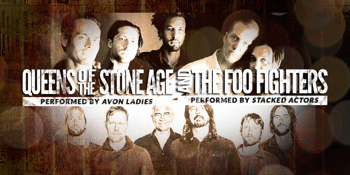 A Night of Rock Tributes to Foo Fighters + QOTSA