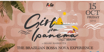 The Girl From Ipanema Show