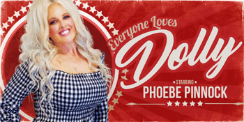 Everyone Loves Dolly! – A Tribute to Dolly Parton
