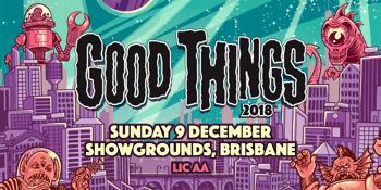 Good Things Festival 2018 - Brisbane