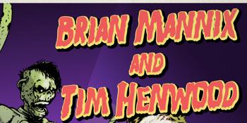 CANCELLED - BRIAN MANNIX AND TIM HENWOOD