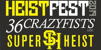 Heist Fest - 2019