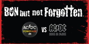 Bon But Not Forgotten - Powerage Vs Back In Black