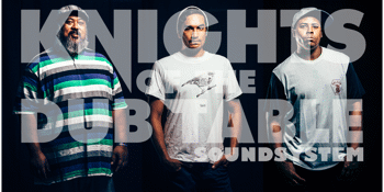 """Knights of The Dub Table """"The Journey"""" Single Release Tour"""