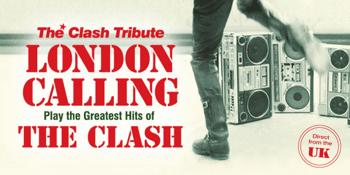 London Calling (UK) (The Clash Tribute)