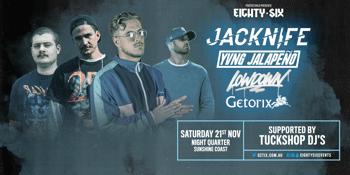 EIGHTY-SIX ft. JACKNIFE, YVNG JALAPENO, LOWDOWN & GETORIX