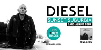 DIESEL - Sunset Suburbia Band Album Tour