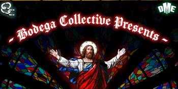 Bodega Collective Presents
