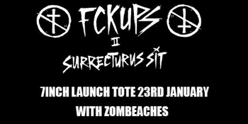"""The FckUps 7"""" Launch w Zombeaches Late Show"""