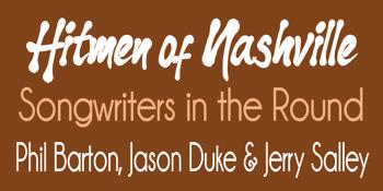 Hitmen Of Nashville Songwriters in the Round - Phil Barton, Jason Duke & Jerry Salley