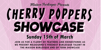 Cherry Poppers Showcase