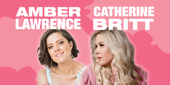 Amber Lawrence & Catherine Britt - Love & Lies Tour