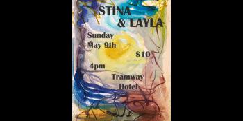 STINA & LAYLA @ The Tramway