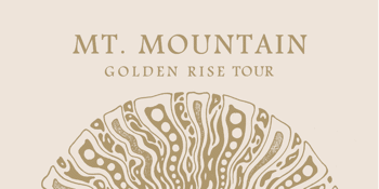 Mt Mountain 'Golden Rise' Album Launch