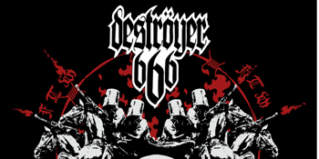 Destroyer 666 & Bolzer