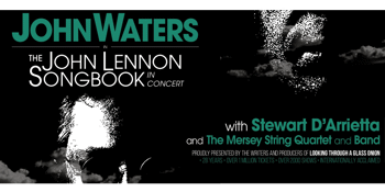 The JOHN LENNON SONGBOOK in concert with Band and Mersey String Quartet.