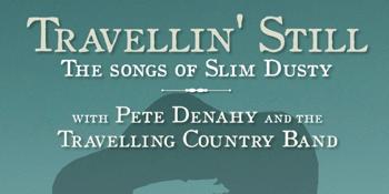 Travellin' Still - The Songs of Slim Dusty