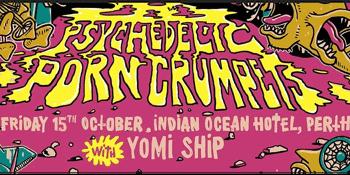 Psychedelic Porn Crumpets