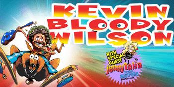 RESCHEDULED - Kevin Bloody Wilson - F.U.P.C World Tour