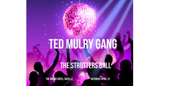 """Ted Mulry Gang """"Strutters Ball"""""""