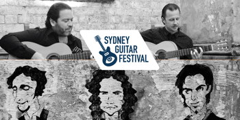 Sydney Guitar Festival 2018 Presents: Damian Wright & Paco Lara + Dancing Fingers