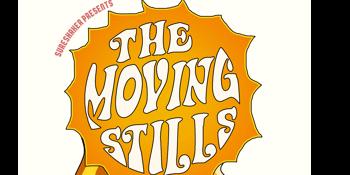 The Moving Stills