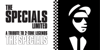 CANCELLED - The Specials Limited (The Specials Tribute)
