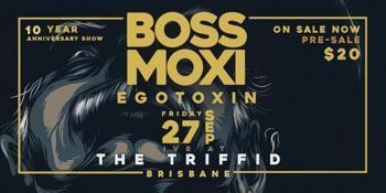 BOSS MOXI - Single Launch & 10 Year Anniversary