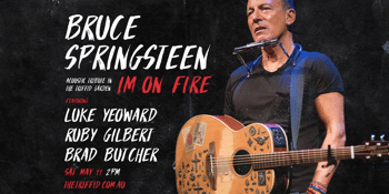 Bruce Springsteen Tribute | Im On Fire