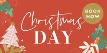 11:30am Sitting Christmas Day Set Menu Lunch at Manningham Hotel