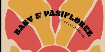 BABY & PASIFLOREZ (2nd Show)