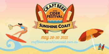 Sunshine Coast Craft Beer & Cider Festival | Sunday 30th May