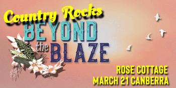 Beyond The Blaze - Canberra
