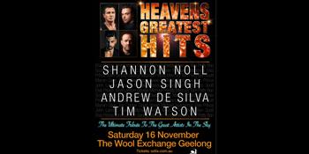 HEAVEN'S GREATEST HITS feat. Shannon Noll, Jason Singh, Andrew De Silva, Tim Watson