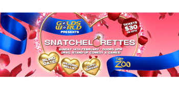 GoldsWORLD Presents: SNATCHELORETTES