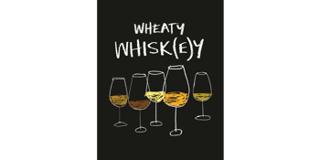 Wheaty Whisk(e)y: Everything Old Is New Again…