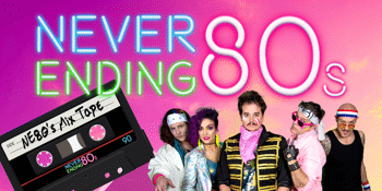 Never Ending 80s - Turn Back Time To '89