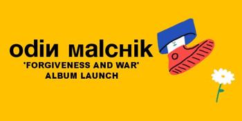Odin Malchik 'Forgiveness and War' Album Launch