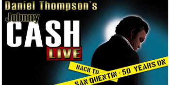CASH LIVE – Back to San Quentin - EARLY SHOW