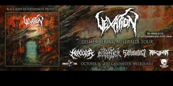 Vexation - Dismembering Australia Tour