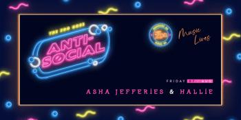 Anti-Social - Asha Jefferies + Hallie - Session two