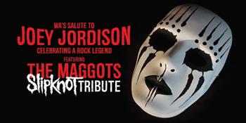 WA'S SALUTE TO JOEY JORDISON | THE MAGGOTS - SLIPKNOT TRIBUTE