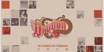 Dragon - It Comes in Three's Tour