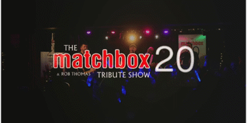 The Matchbox 20 & Rob Thomas Tribute Show