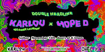 KARLOU x HOPE D at Solbar