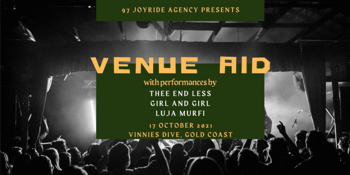 Venue Aid Performed by Thee End Less, Girl and Girl & Luja Murfi