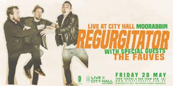 REGURGITATOR - Live At City Hall Moorabbin