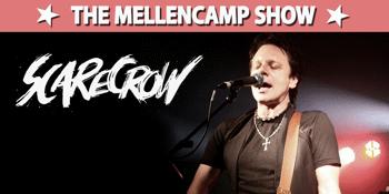 SCARECROW - The Mellencamp Show