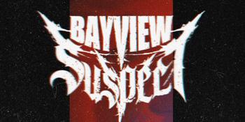 Return of Bayview Suspect
