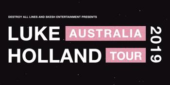Luke Holland - Australian Tour 2019